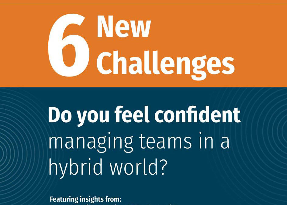 6 New Challenges Hybrid Working World